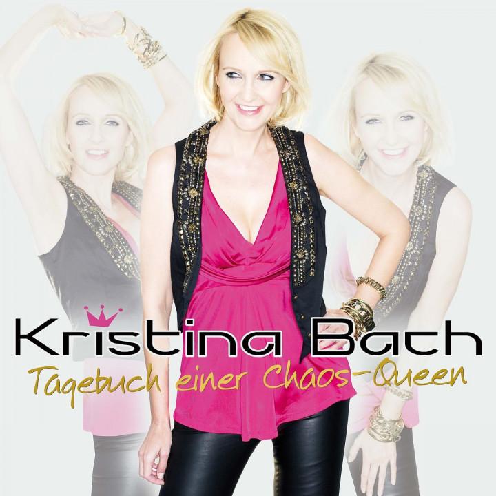 Tagebuch einer Chaos Queen: Bach, Kristina