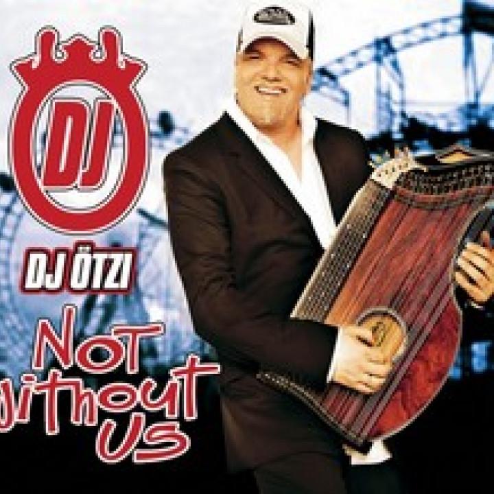 dj ötzi not without us