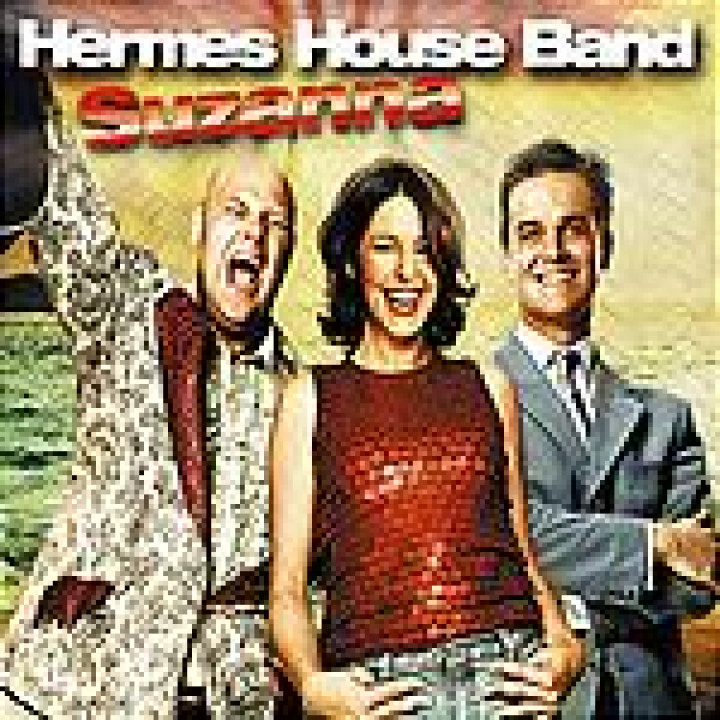hermes house band suzanna