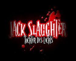 Jack Slaughter, Jack Slaughter - Trailer