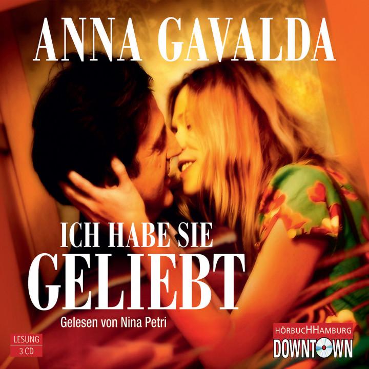 Anna Gavalda: Ich habe sie geliebt: Petri, Nina