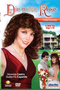 Die Wilde Rose, Die Wilde Rose - Staffel 1 (Folge 1-20): Die Wilde Rose (Telenovela), 04260181310015
