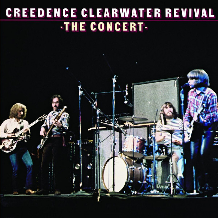 The Concert (40th Anniversary Edition): Creedence Clearwater Revival