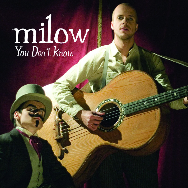 Milow You don´t Know 2009