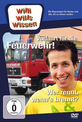 Willi wills wissen, Vorfahrt für die Feuerwehr!/ Wer rennt, wenn's brennt?, 00602527093963