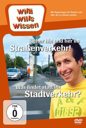 Willi wills wissen, Sicher hin und her im Straßenverkehr!/ Was findet statt im Stadtverkehr?, 00602527093970