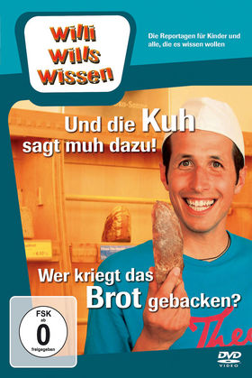 Willi wills wissen, Und die Kuh sagt Muh dazu!/ Wer kriegt das Brot gebacken?, 00602527093994
