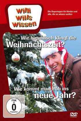 Willi wills wissen, Wie himmlisch klingt die Weihnachtszeit?/ Wie kommt man froh ins neue Jahr?, 00602527094007
