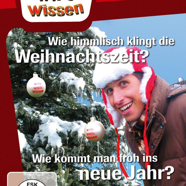 Wie Himmlisch klingt die Weihnachtszeit?/ Neujahr: Willi wills wissen
