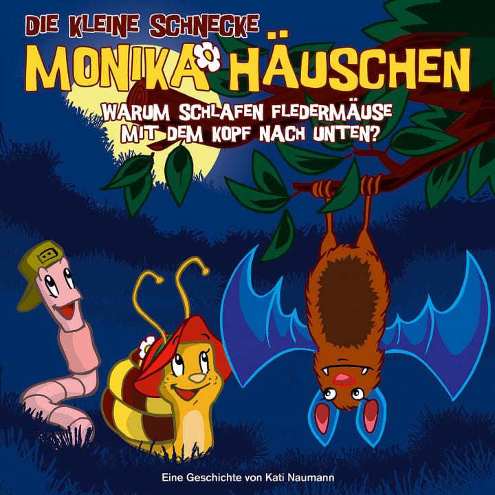 07: Warum schlafen Fledermäuse m.d. Kopf n. unten?: Die kleine Schnecke Monika Häuschen