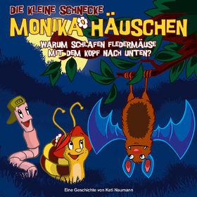 Die kleine Schnecke Monika Häuschen, 07: Warum schlafen Fledermäuse mit dem Kopf nach unten?, 00602527029313
