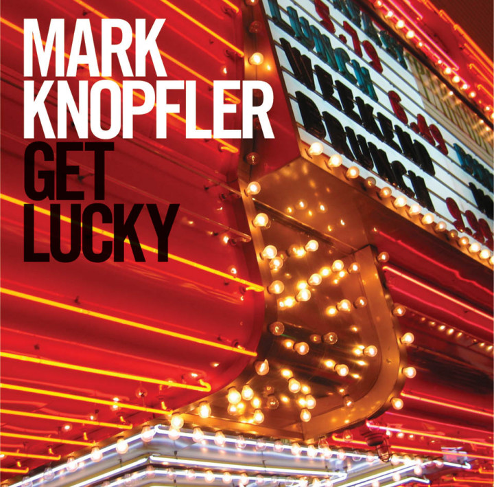Mark Knopfler Get lucky Cover 2009