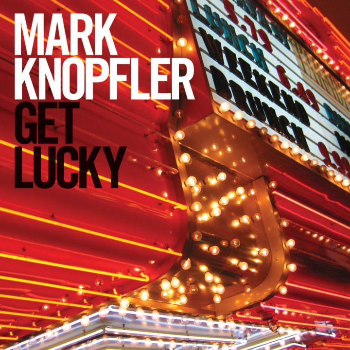 Mark Knopfler Get lucky Cover 2009