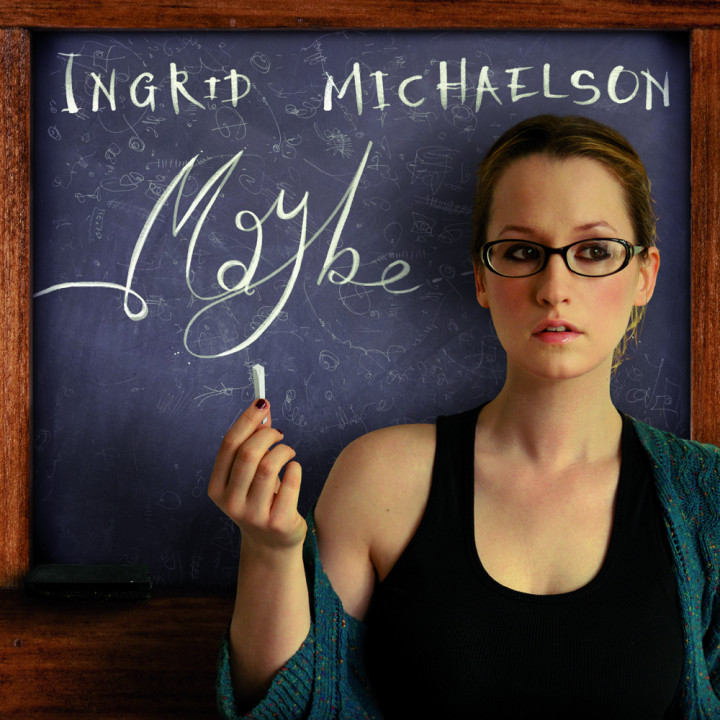 Ingrid Michaelson Maybe Single