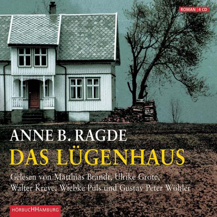Anne B. Radge: Das Lügenhaus: Brandt,M./Kreye,W./Puls,W./Wöhler, G.P.