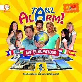 KiKA, KiKA Tanzalarm! 4 - Tanzalarm auf Europatour, 00602527093840