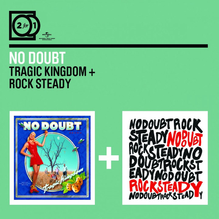2 For 1: Tragic Kingdom / Rock Steady