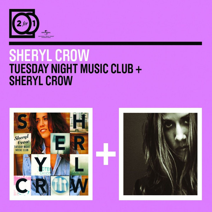 2 For 1: Tuesday Night Music Club / Sheryl Crow