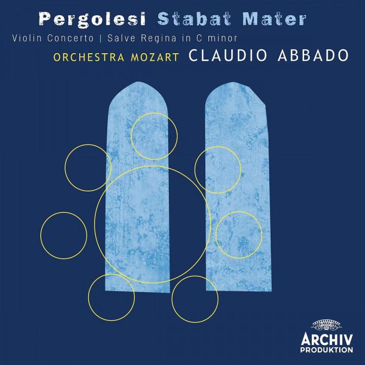 Pergolesi Stabat Mater - Salve Regina in C minor: Abbado/Harnisch/Mingardo/Kleiter/Carmignola/+