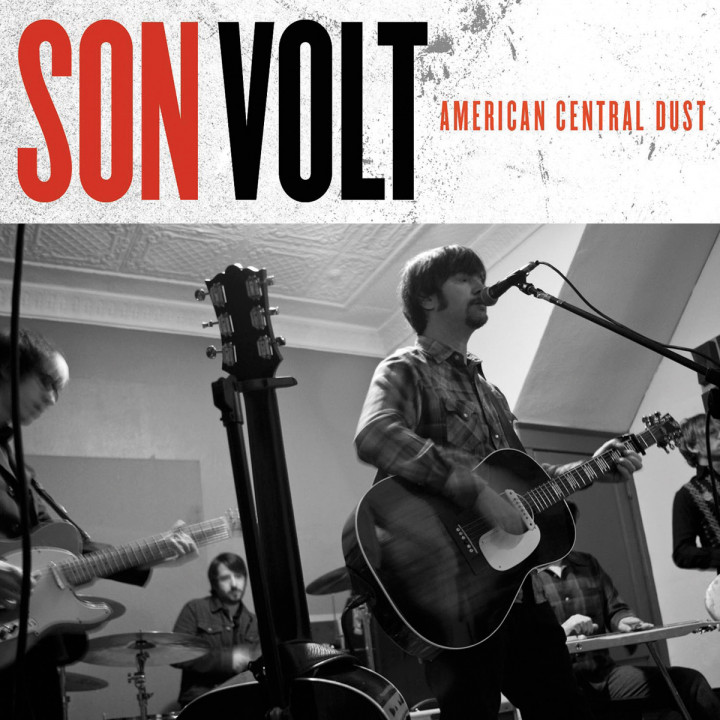 American Central Dust: Son Volt
