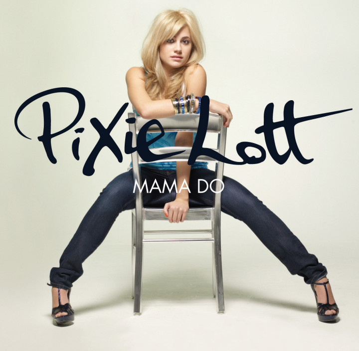 Pixie Lott Mama Do Singel