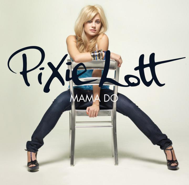 Pixie Lott Mama Do Singel