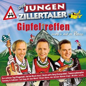 Die Jungen Zillertaler, Gipfeltreffen - Drob'n auf'm Berg, 00602527154107