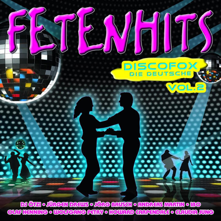 Fetenhits Discofox - Die Deutsche Vol. 2