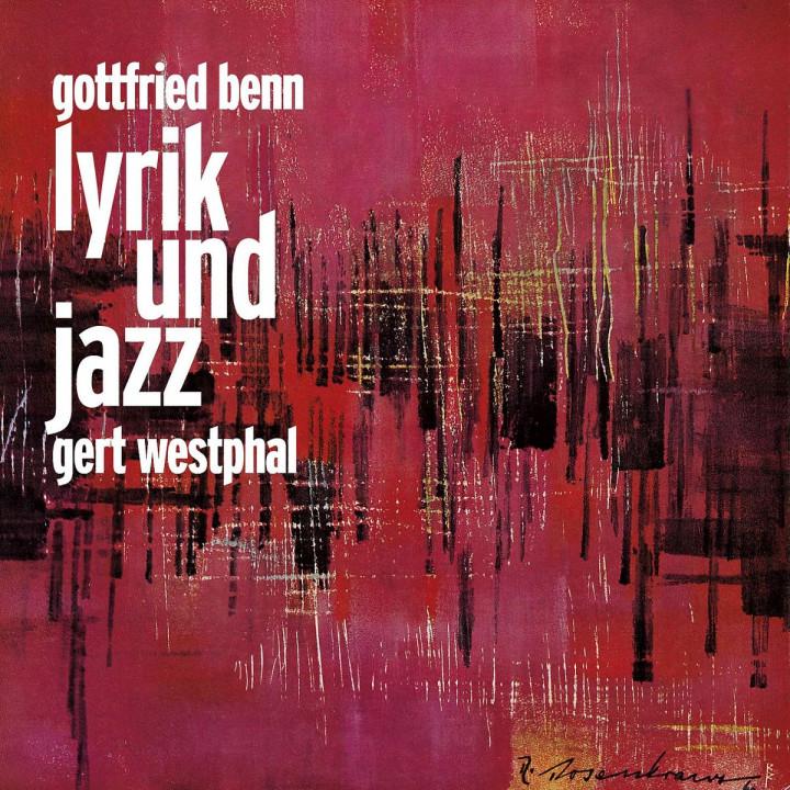 Gottfried Benn Lyrik und Jazz