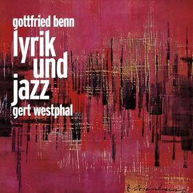 Gottfried Benn Lyrik und Jazz, 00602517966208