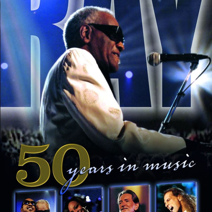 50 Years In Music: Charles,Ray