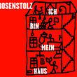 Rosenstolz, Ich bin mein Haus, 00602527165974