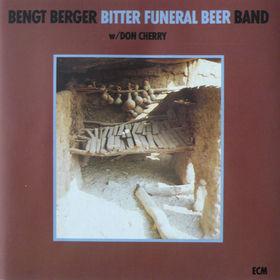 Bengt Berger - Bitter Funeral Beer, 00000008393082