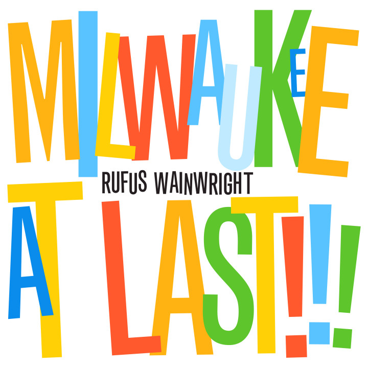 Rufus Wainwright_CD_Milwaukee At Last.jpg