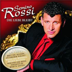 Semino Rossi, Die Liebe bleibt, 00602527148182