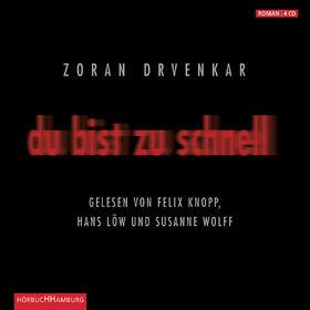 Zoran Drvenkar, Du bist zu schnell, 09783899036725