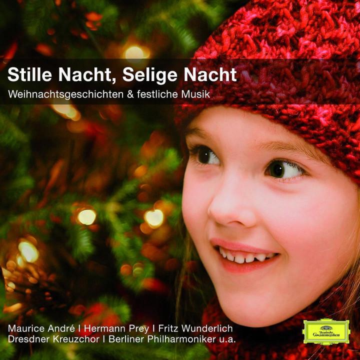 Stille Nacht-Selige Nacht/Lieder+Geschichten (CC): Andre/Prey/Wunderlich/DKCh/BP/+