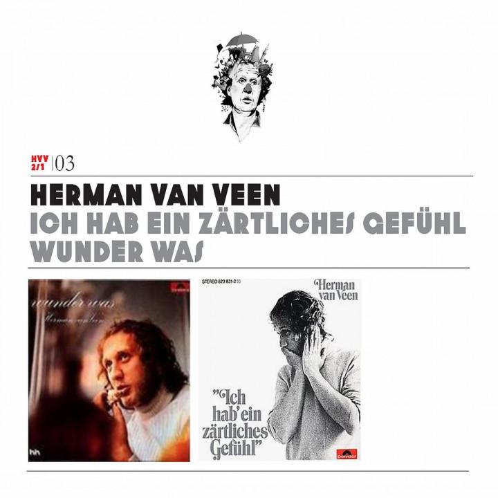 Vol.1:Ich hab ein zärtliches Gefühl/Wunder was: Veen,Herman van