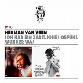 Herman van Veen, Vol.1: Ich hab' ein zärtliches Gefühl / Wunder was, 00602527196428