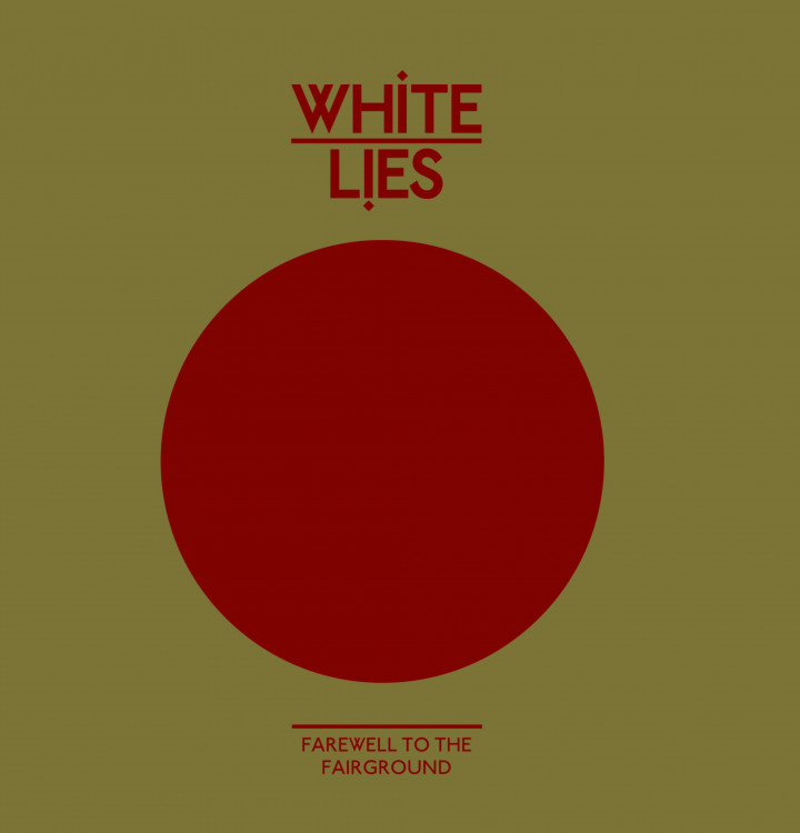 White Lies Farewell to the fairground cover 2009