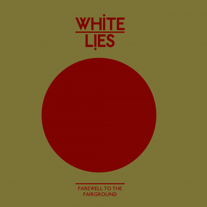 White Lies Farewell to the fairground cover 2009