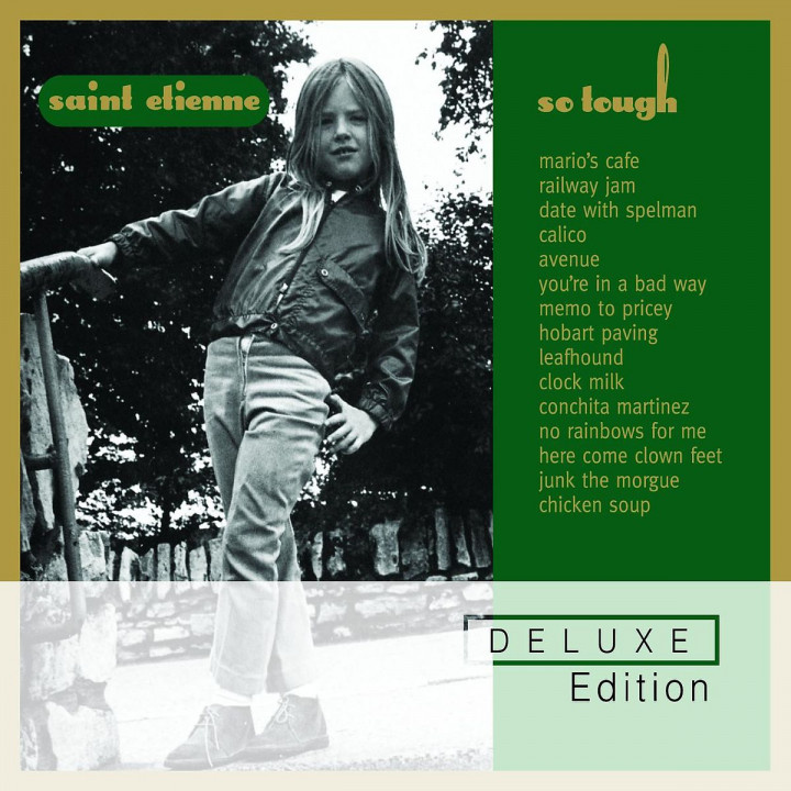 So Tough (Deluxe Edition): Saint Etienne