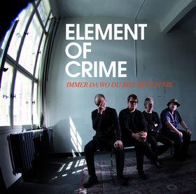 Element Of Crime, Immer da wo du bist bin ich nie, 00060252717600