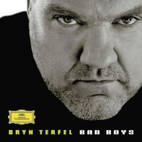 Bryn Terfel, Bad Boys, 00028947780915