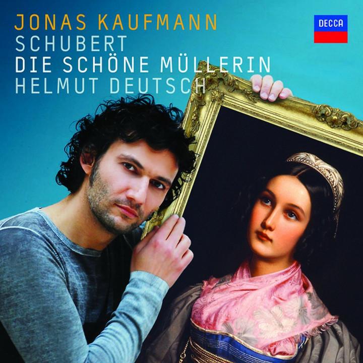 Schubert - Die schöne Müllerin: Kaufmann,Jonas/Deutsch,Helmut