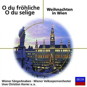eloquence, O du fröhliche - O du selige / Weihnachten in Wien, 00028948024155