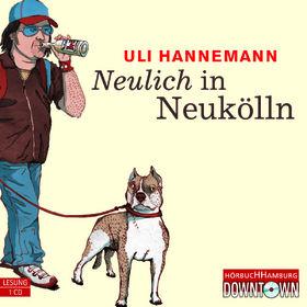 Uli Hannemann, Neulich in Neukölln, 09783869090016