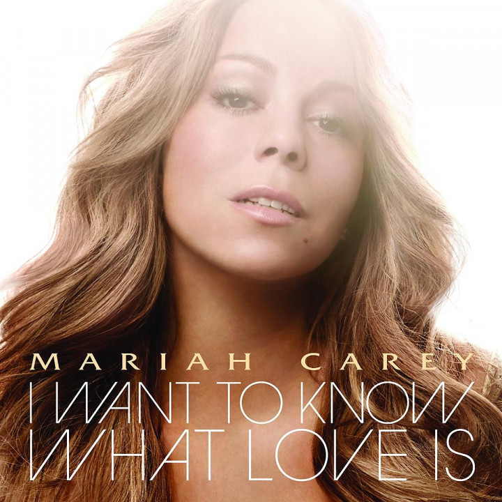 I Want To Know What Love Is (2-Track): Carey,Mariah