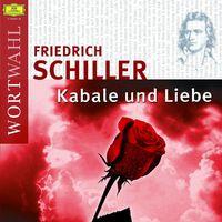 Friedrich Schiller, Friedrich Schiller: Kabale und Liebe
