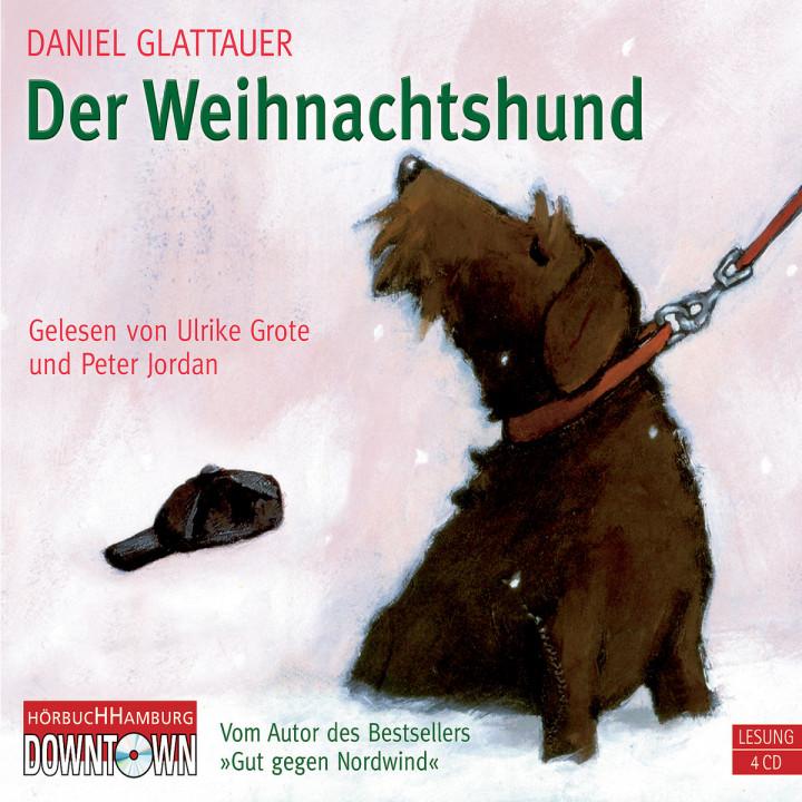 Daniel Glattauer: Der Weihnachtshund: Grote, Ulrike/ Jordan, Peter
